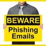 Don't be Fooled - Signs of Phishing Emails